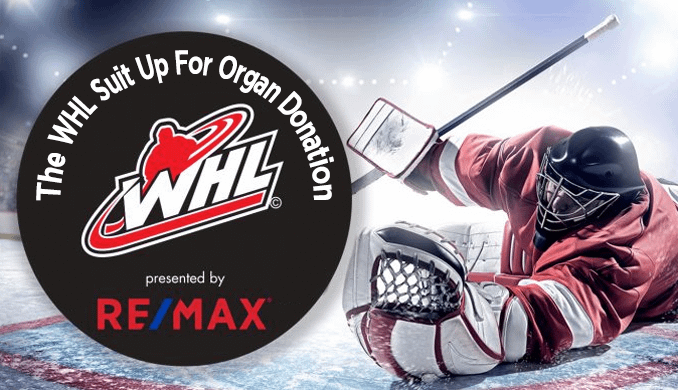 The WHL Suits Up for Organ Donation Presented by RE/MAX